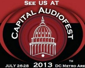 Capitol Audio Fest 2013 Musings