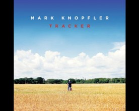 Mark Knopfler – Tracker – A Film By Henrik Hansen