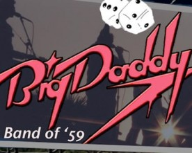 Live Music: Big Daddy 20 Years Later