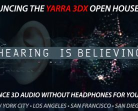 Hearing Is Believing! YARRA 3DX Demo Tour!
