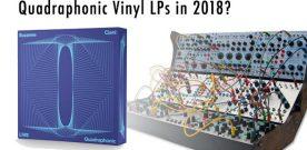 Quadraphonic (QS) Vinyl LIVES!