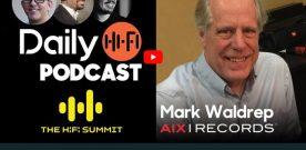 HiFi Summit Podcast- Today